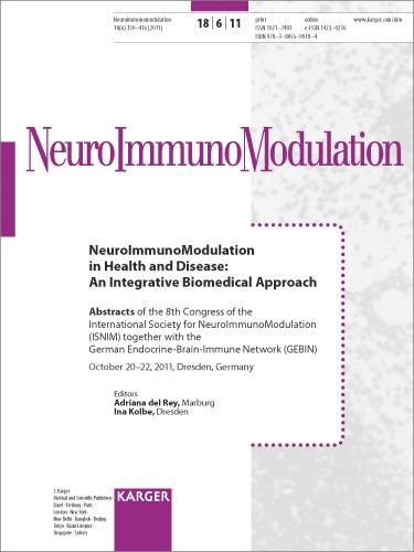 9783805599184: Neuroimmunomodulation in Health and Disease: An Integrative Biomedical Approach: 8th Congress of the International Society of Neuroimmunomodulation ... Neuroimmunomodulation 2011, Vol. 18, No. 6'