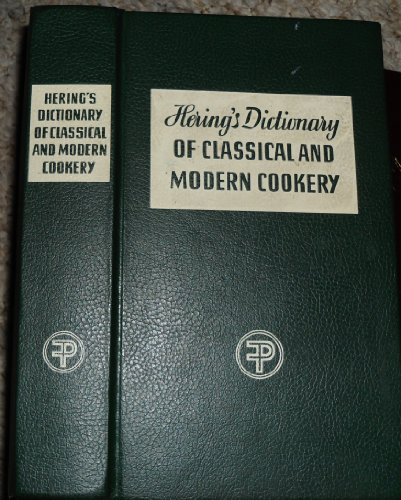 9783805701914: Hering's dictionary of classical and modern cookery and practical reference manual for the hotel, restaurant and catering trade: Brief recipes, professional ... drinks, menu knowledge and table servic