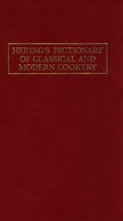 9783805702607: Hering's Dictionary of Classical and Modern Cookery: Eighth English Edition