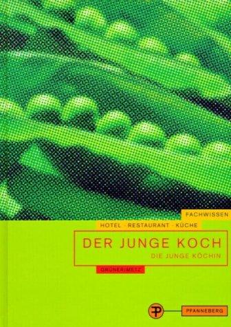 9783805705080: Der Junge Koch / Die Junge Köchin. Fachwissen Hotel - Restaurant - Küche