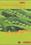 9783805705950: Prüfungsbuch Koch/ Köchin: Prüfungsbereiche Technologie und Warenwirtschaft