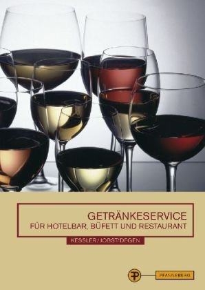9783805705998: Getr�nkeservice f�r Hotelbar, B�ffet und Restaurant