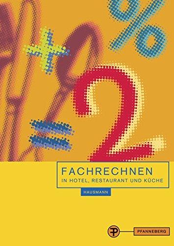 Finck, D: Fachrechnen in Hotel, Restaurant und Küche - Finck, Dieter; Hausmann, Thomas; Himstedt, Ludwig; Knopf, Rainer; Köhnke, Elisabeth; Schneid, Werner