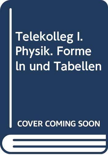 9783805805216: Telekolleg I/II - Physik. Formeln und Tabellen.