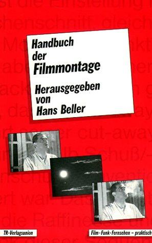 Handbuch der Filmmontage.: Beller, Hans.