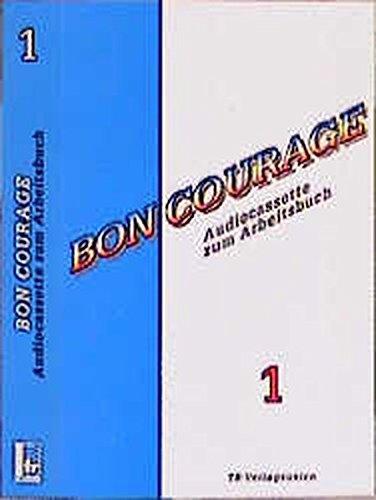 9783805824293: Bon Courage, 1 Cassette zum Arbeitsbuch