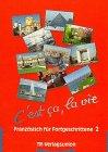 9783805829298: C'est ca, la vie, Bd.2, Lehrbuch