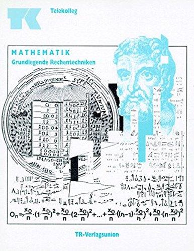 9783805831468: Mathematik Grundlegene Rechentechniken