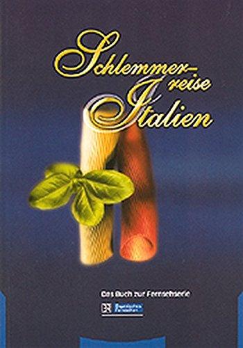 9783805834360: Schlemmerreise Italien.