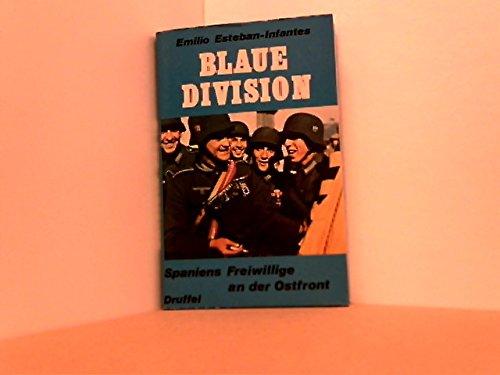 9783806107708: Blaue Division: Spaniens Freiwillige an der Ostenfront
