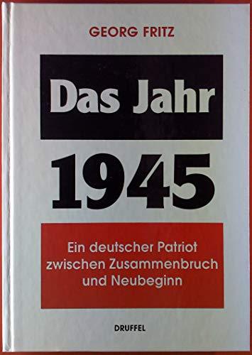 Das Jahr 1945 - Georg Fritz