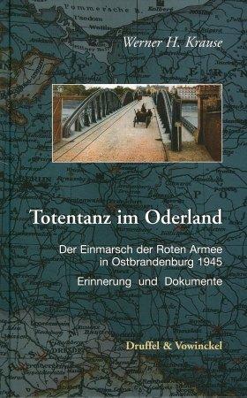 Totentanz im Oderland: Der Einmarsch der Roten: H Krause, Werner: