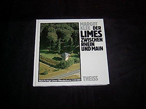 9783806202762: Der Limes zwischen Rhein und Main: Vom Beginn des obergermanischen Limes bei Rheinbrohl bis zum Main bei Grosskrotzenburg (German Edition)
