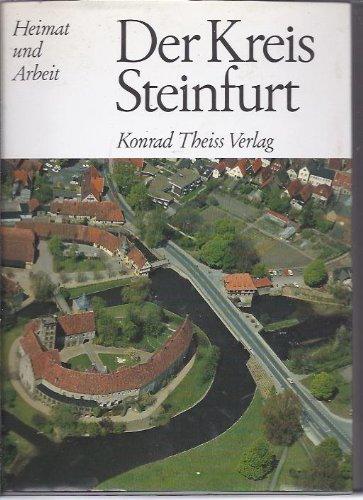 Der Kreis Steinfurt.: Steinfurt. -
