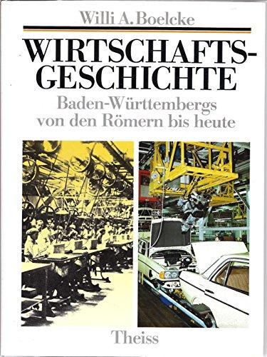 9783806204230: Wirtschaftsgeschichte Baden-Württembergs von den Römern bis heute