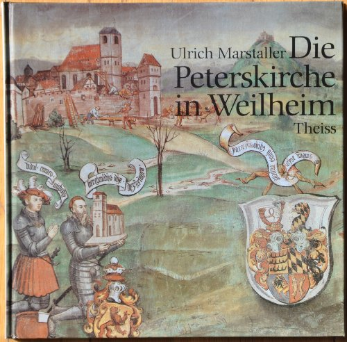 9783806204360: Die Peterskirche in Weilheim an der Teck (German Edition)