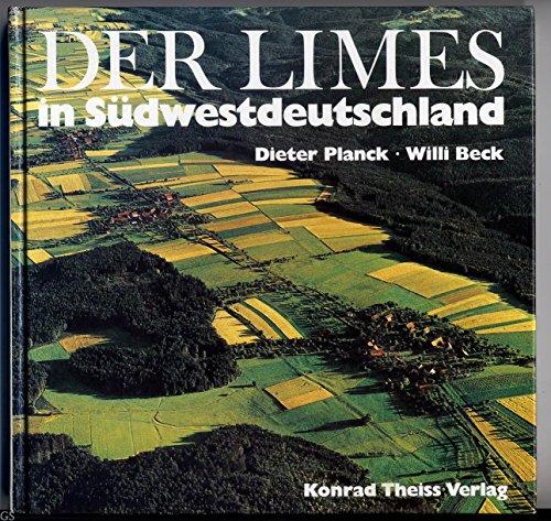 9783806204964: Der Limes in S�dwestdeutschland. Limeswanderweg Main-Rems-W�rnitz