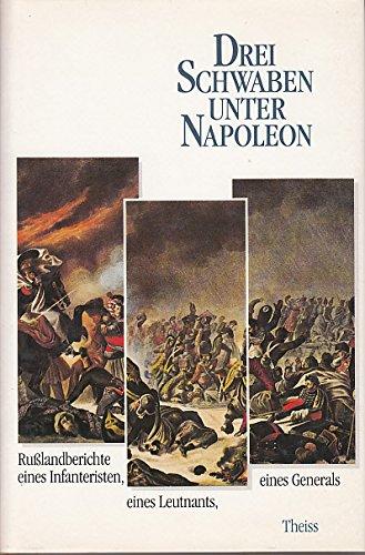 9783806205169: Drei Schwaben unter Napoleon