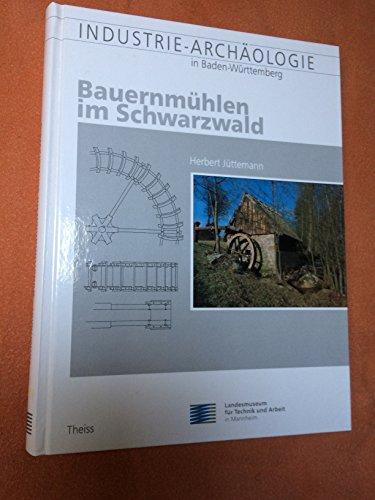 9783806205374: Bauernmühlen im Schwarzwald. Dokumentation und Restaurierung bäuerlicher Alltagstechnik