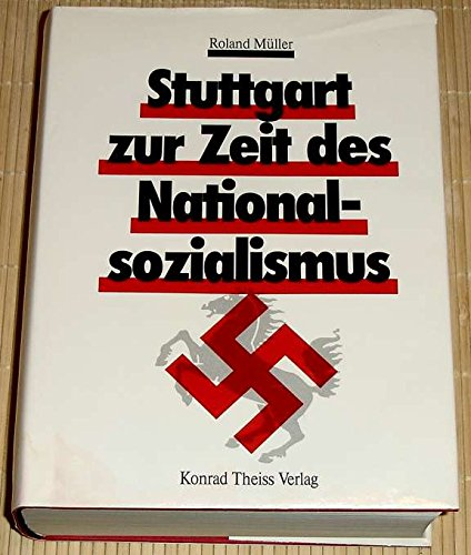 9783806205411: Stuttgart zur Zeit des Nationalsozialismus