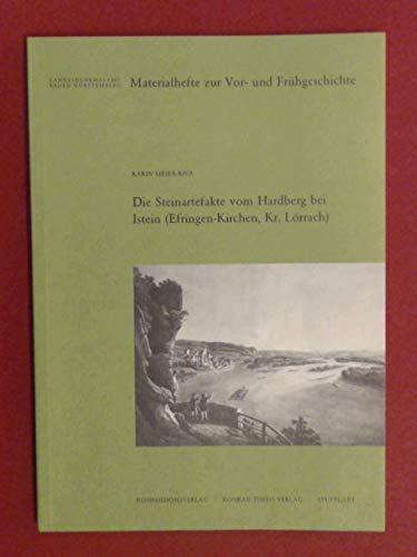 9783806207491: Die Steinartefakte vom Hardberg bei Istein (Efringen-Kirchen, Kr. Lorrach) (Materialhefte zur Vor- und Fruhgeschichte in Baden-Wurttemberg) (German Edition)