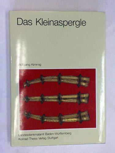 Das Kleinaspergle. Studien zu einem Fürstengrabhügel der frühen Latènezeit ...