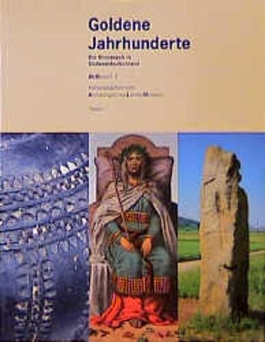 9783806212983: Goldene Jahrhundertwende: Die Bronzezeit in Südwestdeutschland. Ausstellung: März bis November 1997 in Konstanz (ALManach)
