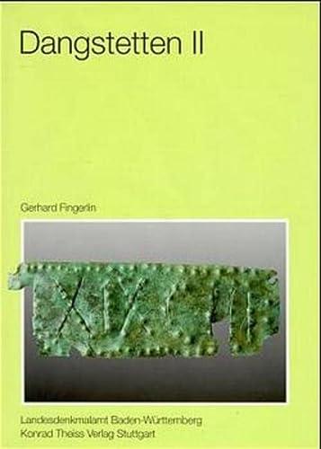 Dangstetten Band 2 Katalog der Funde Fundstellen: Gerhard Fingerlin Landesdenkmalamt