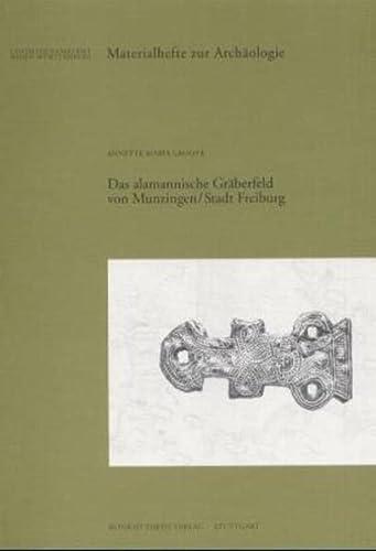 9783806214567: Das alamannische Gräberfeld von Munzingen, Stadt Freiburg (Materialhefte zur Archäologie in Baden- Württemberg)