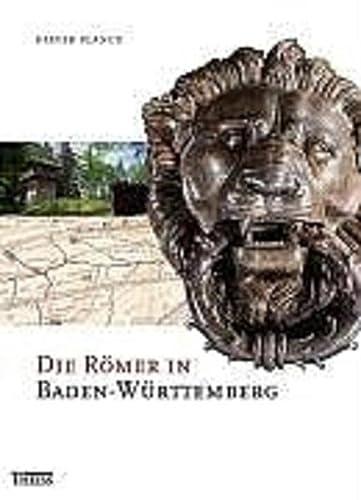 9783806215557: Die Römer in Baden-Württemberg: Römerstätten und Museen von Aalen bis Zwiefalten