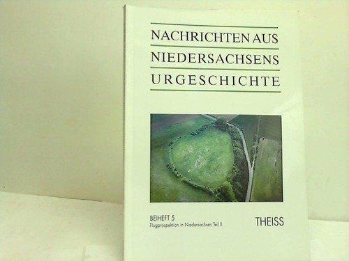 9783806215564: Nachrichten aus Niedersachsens Urgeschichte, Beih.5, Flugprospektion in Niedersachsen