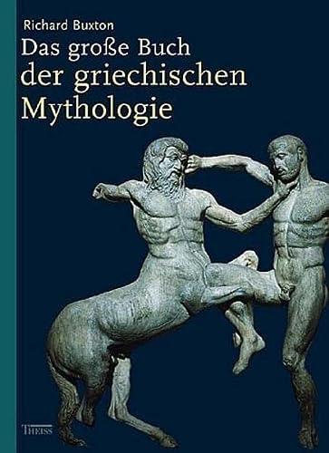 9783806218985: Das große Buch der griechischen Mythologie