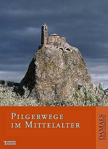 9783806219821: Pilgerwege im Mittelalter