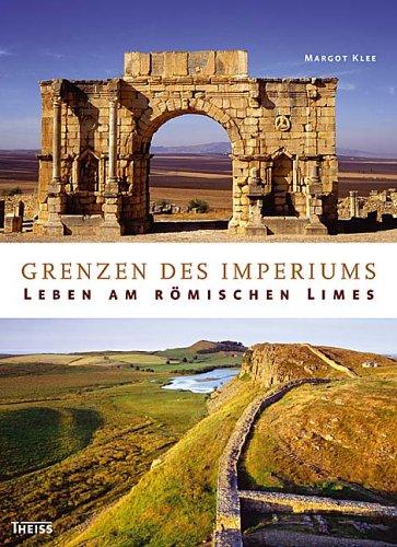 9783806220155: Grenzen des Imperiums: Leben am römischen Limes