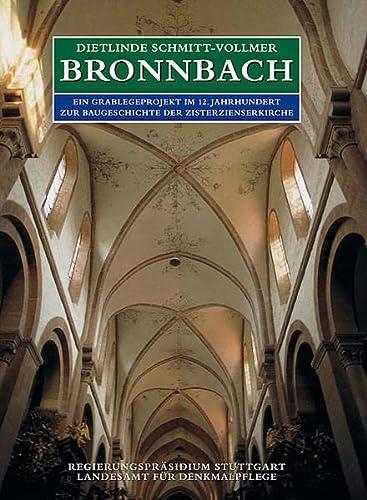Bronnbach. Ein Grablegeprojekt im 12. Jahrhundert. Zur Baugeschichte der Zisterzienserkirche. Text-...