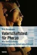 9783806221435: Vaterschaftstest f�r Pharao: Wie Genforschung arch�ologische R�tsel entschl�sselt