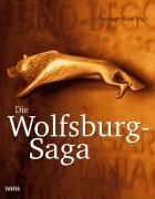 9783806222166: Die Wolfsburg-Saga