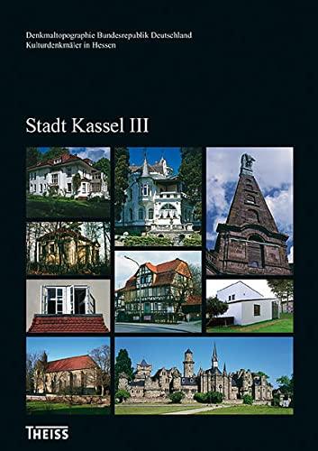 9783806222555: Kulturdenkmäler in Hessen. Stadt Kassel III
