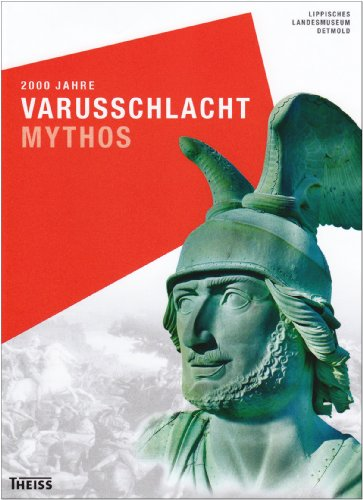 9783806222807: 2000 Jahre Varusschlacht - Mythos
