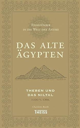Reiseführer in die Welt der Antike. Das alte Ägypten (3806222886) by Charlotte Booth