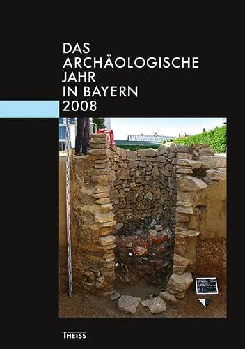 9783806222951: Das archäologische Jahr in Bayern 2008