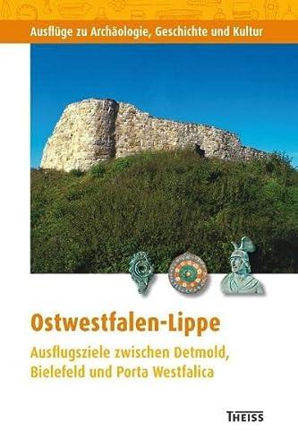 9783806223033: Ostwestfalen: Ausflugsziele zwischen Detmold, Bielefeld und Porta Westfalica