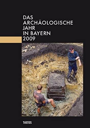 9783806223972: Das arch�ologische Jahr in Bayern 2009