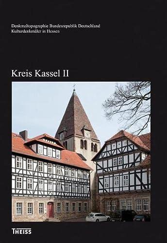 Kulturdenkmäler in Hessen. Kreis Kassel II: Heinrich Klose