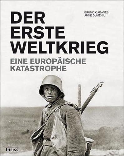 Der Erste Weltkrieg: Bruno Cabanes