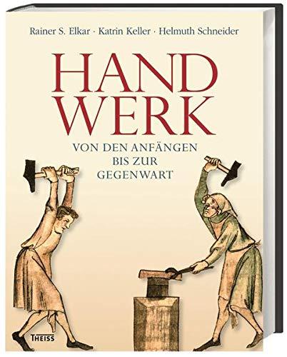 Handwerk: Rainer S. Elkar