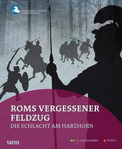 9783806228229: Roms vergessener Feldzug: Die Schlacht am Harzhorn