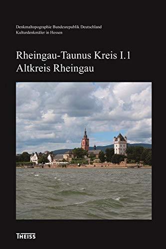 Kulturdenkmäler Hessen. Rheingau-Taunus-Kreis I. Altkreis Rheingau: Dagmar Söder