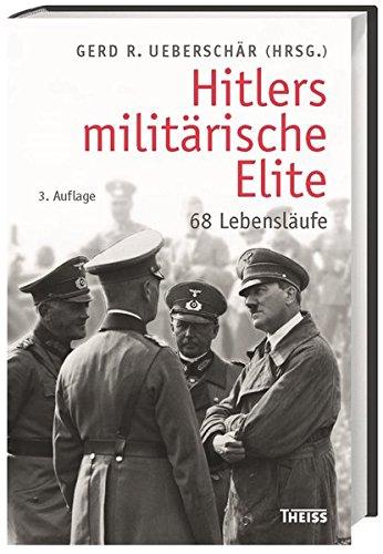 9783806230383: Hitlers militärische Elite