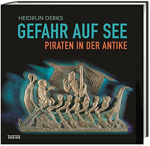 9783806233131: Gefahr auf See - Piraten in der Antike